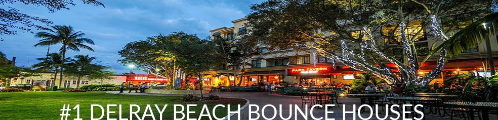 Delray Beach Bounce Houses